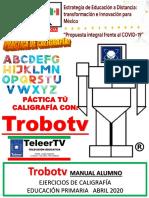 Lectomática Con Trobotv Manual Escolar Oficial Ejercicios de Caligrafia Doble Raya 2020