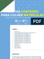 cms_files_3357_1464819467Ebook+Edools+e+5Seleto+-+Conteúdos+para+quem+quer+mais+matrículas+[final]