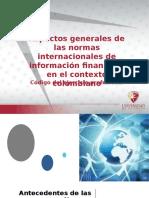 Aspectos generales de las normas internacionales de información financiera en el contexto colombiano (1)