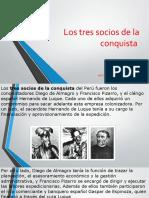 Los Tres Socios de La Conquista
