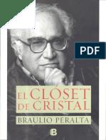 Braulio Peralta, El Clóset de Cristal