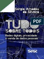 Tudo Sobre Tod40s Redes Digitais Privacid Sergio Amadeu Da Silveira 1