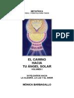 El camino hacia tu Ángel Solar.  Vol. I. Mónica Barbagallo.pdf