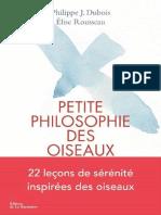 Petite philosophie des oiseaux - Philippe J. Dubois