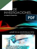 Tipos de Investigaciones, Descriptiva, Diagnostica y Explicativa