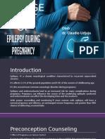 Management of Epilepsy During Pregnancy