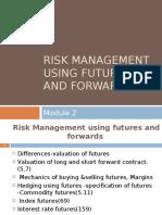 Module 2- Forwards & Futures