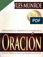 Dr. Myles Monrroe.  Entendiendo el proposito y el poder de la Oracion.pdf