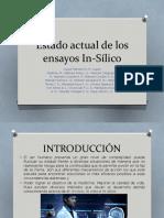 Estado actual de los ensayos In-Sílico.pptx