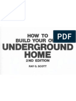 How to Build Your Own Underground Home Construction Plans Energy Efficient Save Money Secur