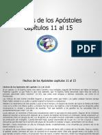 Hechos de los Apóstoles capítulos 11 al 15