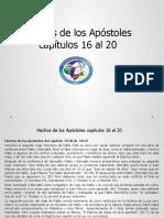 Hechos de los Apóstoles capítulos 16 al 20