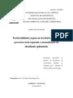 Territorialidades negras no território nacional PROCESSO SÓCIO-ESPACIAIS E NORMATIZAÇÃO DA IDETIDADE QUILOMBOLA