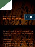 GENERALIDADES DEL DERECHO MERCANTIL