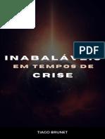 E-book - Inabaláveis em tempos de Crise - Tiago Brunet.pdf