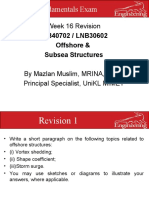 Wk 16 Revision Offshore & Subsea Structures LNB40702 LNB30602.ppt