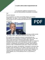 Lula ataca Moro e pede calma sobre impeachment de Bolsonaro
