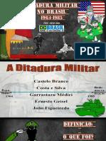 Ditadura miliar no Brasil 1964-1985