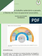 Aula 2- Caracterização de trabalho sedentário e pesado e fatores de risco ocupacional associados