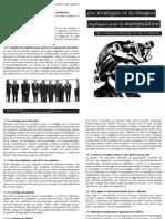 Les stratégies et techniques employées pour la manipulation de l'opinion publique et de la société