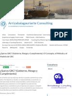 2-a ¿Qué es GRC_ (Gobierno, Riesgo y Cumplimiento). El Concepto, el Método y el Modelo de GRC - Arrizabalagauriarte Consulting.pdf