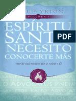 Espíritu Santo necesito conocerte más Volumen 1 - Josué Yrion