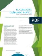 Nuestro clima está cambiando Parte 2.pptx