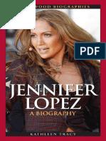 Jennifer Lopez. A Biography (Greenwood Biographies)