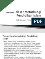 Pertemuan 2 Dasar-dasar Metodologi Pendidikan Islam