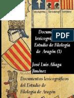 Documentos Lexicográficos del Estudio de Filología de Arag…
