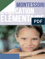 [Collection Maria Montessori.] Bernard, Georgette Jean-Jacques_ Montessori, Maria_ Montessori, Mario M. - Pédagogie scientifique. Tome 2, L'éducation élémentaire (2016, Desclée de Brouwer)