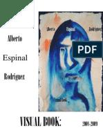 Alberto Espinal. Visual Book 2008-2009
