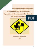 La Construcción de la Realidad sobre la Comunicación, la Compañía y Expresión de Emociones en los Usuarios de las Salas de Chat