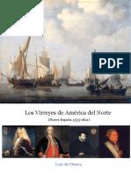 Los Virreyes de América Del Norte (Nueva España 1535-1821)