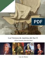Los Virreyes de América del Sur II (Nueva Granada y Rio de La Plata)