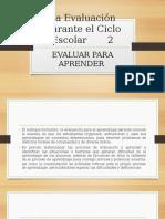 12.-La Evaluación Durante el Ciclo Escolar       2