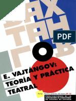 TEORÍA Y PRÁCTICA TEATRAL [E VAJTÁNGOV (org Jorge Saura)