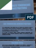 PRINCIPALES TENDENCIAS ADMINISTRATIVAS