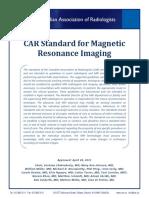 CAR Standard for Magnetic