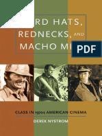 Derek Nystrom - Hard Hats, Rednecks, and Macho Men_ Class in 1970s American Cinema (2009).pdf