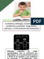 la Dislexia, etiología, características y problemas