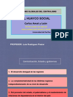 APRECIACIONES GLOBALES DEL CENTRALISMO Y EL HUAYCO SOCIAL