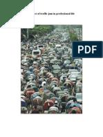 Impact of Traffic Jam in Professional Life