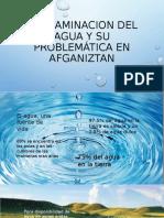 CONTAMINACION DEL AGUA Y SU PROBLEMÁTICA EN AFGANIZTAN.pptx