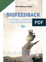 Biofeedback. Tecnología y entrenamiento para el control del estrés