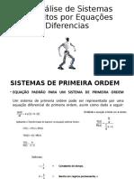 6 - Análise de Sistemas Descritos por Equações Diferencias  - parte 1
