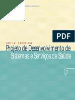 Projeto de Desenvolvimento de Sistemas e Servicos de Saude Serie Tecnica n 08 [443 090212 SES MT]