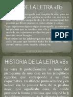 USO DE LA LETRA (B)