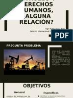 Petróleo y derechos humanos^LJ ¿alguna relación