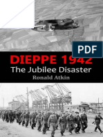 Dieppe 1942_ The Jubilee Disaster - Ronald Atkin